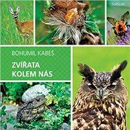 Zvířata kolem nás - Kniha
