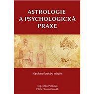 Astrologie a psychologická praxe - Kniha