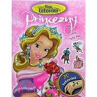 Princezny a celá řada her: Moje tetování - Kniha