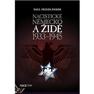 Nacistické Německo a Židé 1933-1945 - Kniha