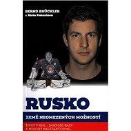 Rusko, země neomezených možností: Život v KHL - doktoři, bázy a miliony nalétaných mil