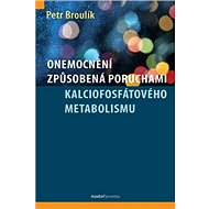 Onemocnění způsobená poruchami kalciofosfátového metabolismu