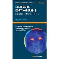 Systémová kortikoterapie: Průvodce ošetřujícího lékaře
