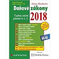 Daňové zákony 2018: Úplná znění platná k 1. 1. 2018 - Kniha