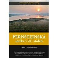 Pernštejnská stezka v 21. století - Kniha