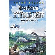 Mystérium hyperborey: Veľké tajomstvá zasvätencov