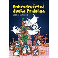 Dobrodružstvá ducha Fridolína - Kniha