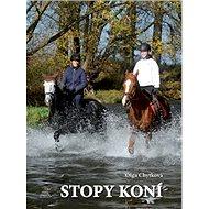 Stopy koní - Kniha