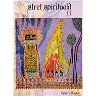 Stret spiritualít II. - Kniha