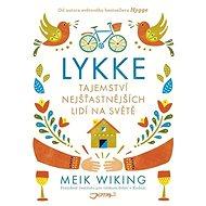 Lykke: Tajemství nejšťastnějších lidí na světě - Kniha