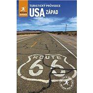 Západ USA: Turistický průvodce - Kniha