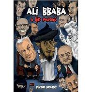 Ali Bbaba a 40 politiků - Kniha
