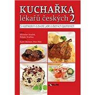 Kuchařka lékařů českých 2 - Kniha