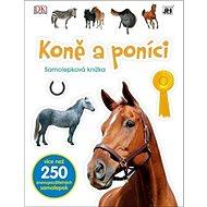 Koně a poníci: Samolepková knížka