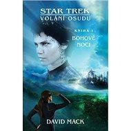 Star Trek: Volání osudu 1: Bohové noci - Kniha