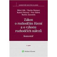 Zákon o rozhodčím řízení a o výkonu rozhodčích nálezů Komentář: Komentář - Kniha