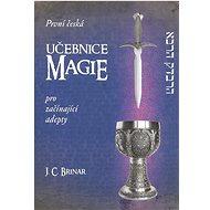 První česká učebnice magie pro začínající adepty - Kniha