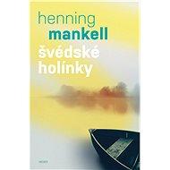Švédské holínky - Kniha