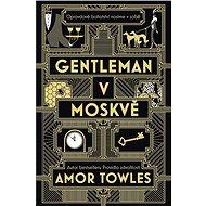 Gentleman v Moskvě - Kniha