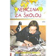 Němčina za školou: 99+1 veselých příběhů - Kniha