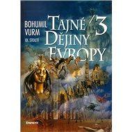 Tajné dějiny evropy 3: XX. století - Kniha