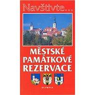 Městské památkové rezervace - Kniha