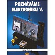 Poznáváme elektroniku V. - Kniha