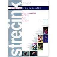 Kniha Strečink: 311 protahovacích cviků pro 41 sportů