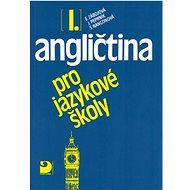 Angličtina pro jazykové školy I. - Kniha