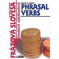 Frázová slovesa v obchodních záležitostech: Phrasal Verbs - Kniha