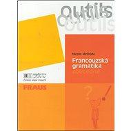 Francouzská gramatika abecedně: Outils - Kniha