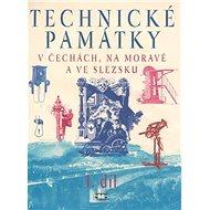 Technické památky v Čechách, na Moravě a ve Slezsku I. díl: A-G - Kniha