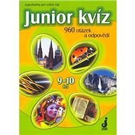 Junior kvíz 9-10 let: 960 otázek a odpovědí - Kniha