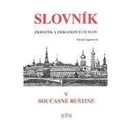 Slovník zkratek a zkratkových slov v současné ruštině - Kniha