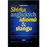 Sbírka anglických idiomů a slangu - Kniha