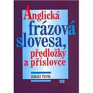 Anglická frázová slovesa, předložky a příslovce - Kniha