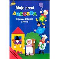 Moje první abeceda: 2439 Figurky a dekorace z papíru - Kniha