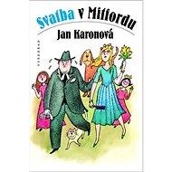 Svatba v Mitfordu - Kniha