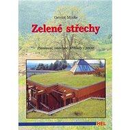 Kniha Zelené střechy: Plánování, realizace, příklady - Kniha