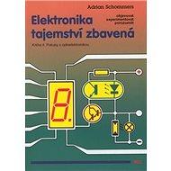 Elektronika tajemství zbavená Kniha 4: Pokusy s optoelektronikou - Kniha