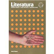 Literatura: Přehled světové a české literatury s ukázkami textů - Kniha