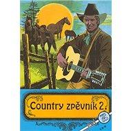 Country zpěvník 2. - Kniha