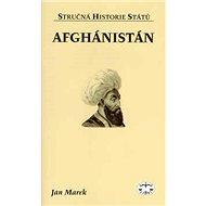 Afghánistán: Stručná historie států - Kniha