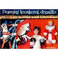 Domácí loutkové divadlo - Kniha