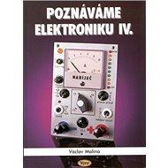 Poznáváme elektroniku IV. - Kniha