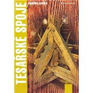 Tesařské spoje - Kniha