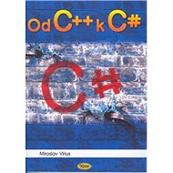 Od C++ k C sharp - Kniha