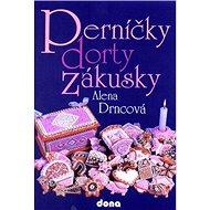 Perníčky dorty zákusky - Kniha