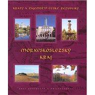Moravskoslezský kraj: Krásy a tajemství České republiky - Kniha