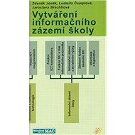 Vytváření informačního zázemí škol - Kniha